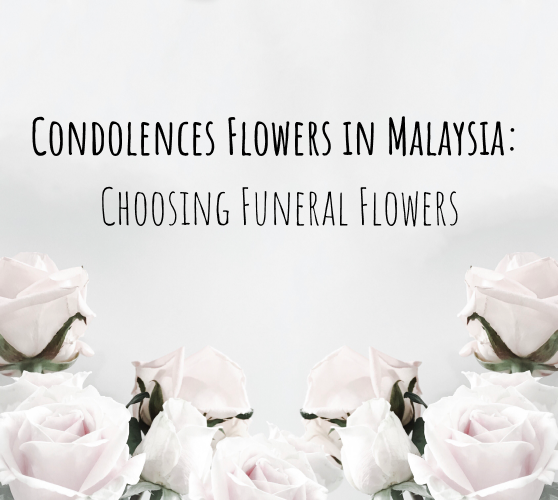 condolences flowers in malaysia